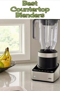 Best countertop blenders for your kitchen