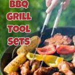 Best BBQ grill cooking tool sets... these are the ones we like the best.