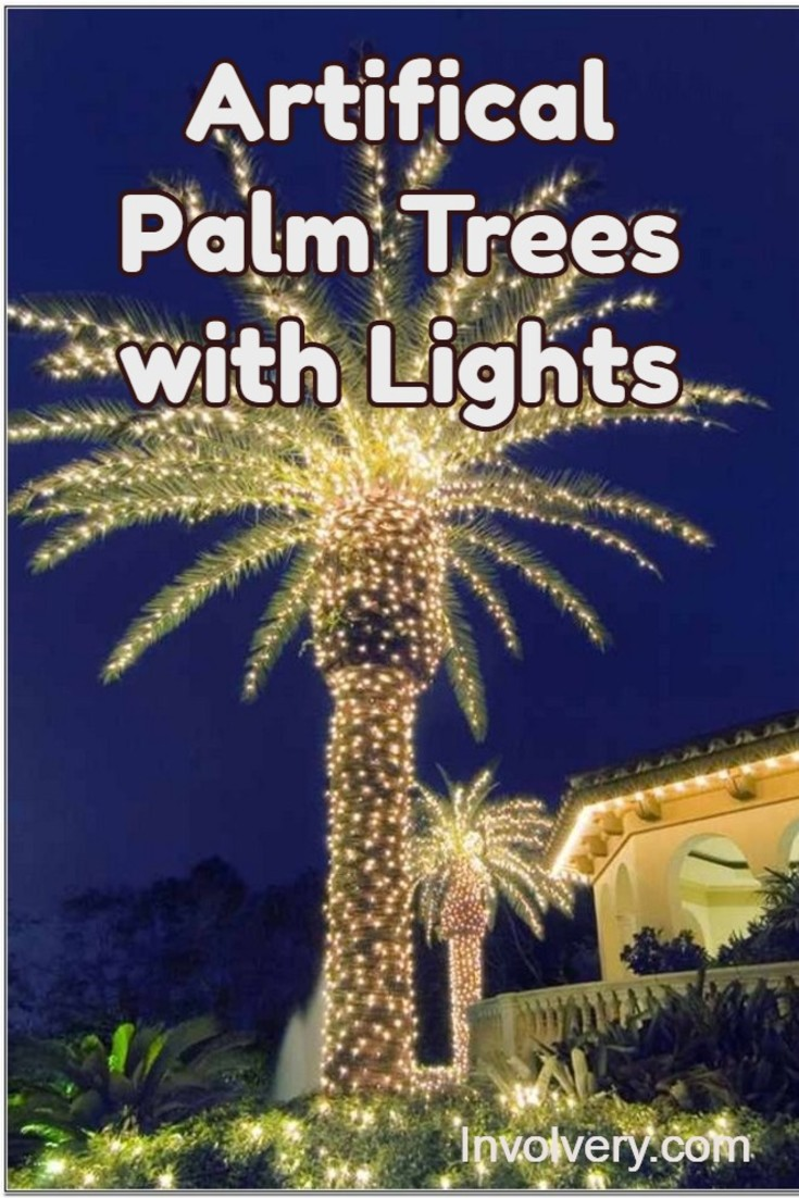 Artificial Palm Tress With Lights Gorgeous Ideas For Outside Or Even A Fake Tree