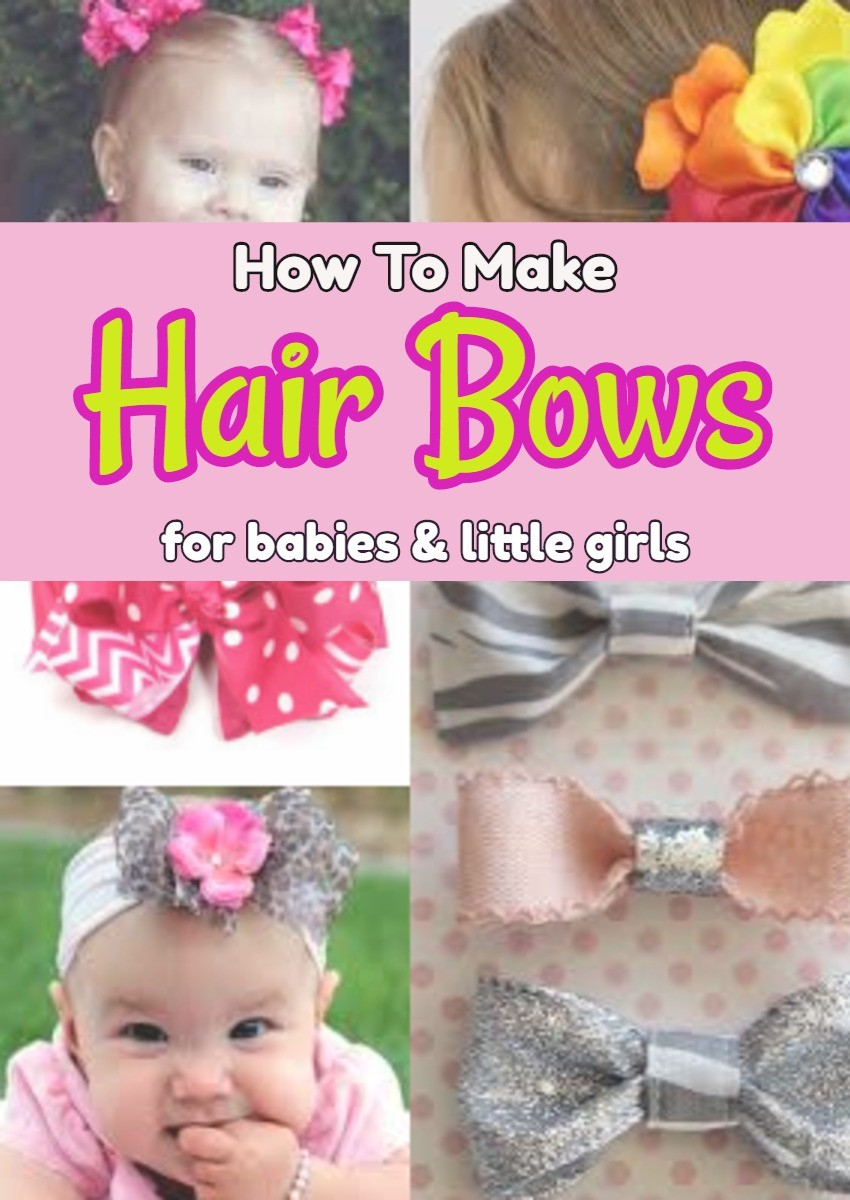 How to make hair bows for babies and little girls - DIY ideas and more