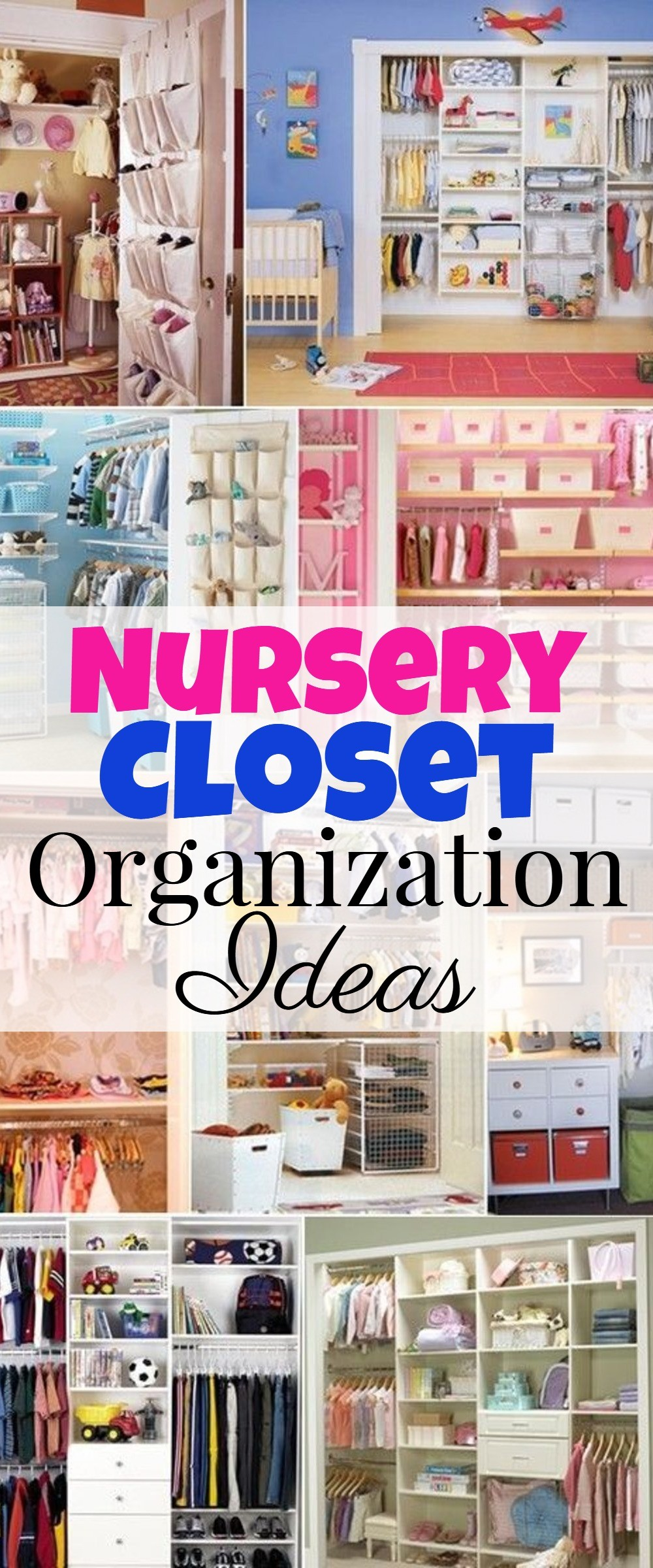 Nursery closet organization tips and ideas - great hacks, DIY ideas, and storage tips for organizaing the baby room closet. Great ideas for big and small closets.