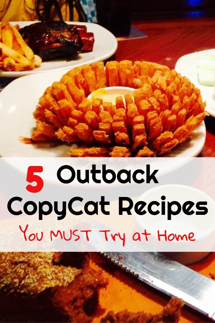 5 Easy Outback Restaurant Copycat Recipes you MUST try at home - SOOOO delicious!