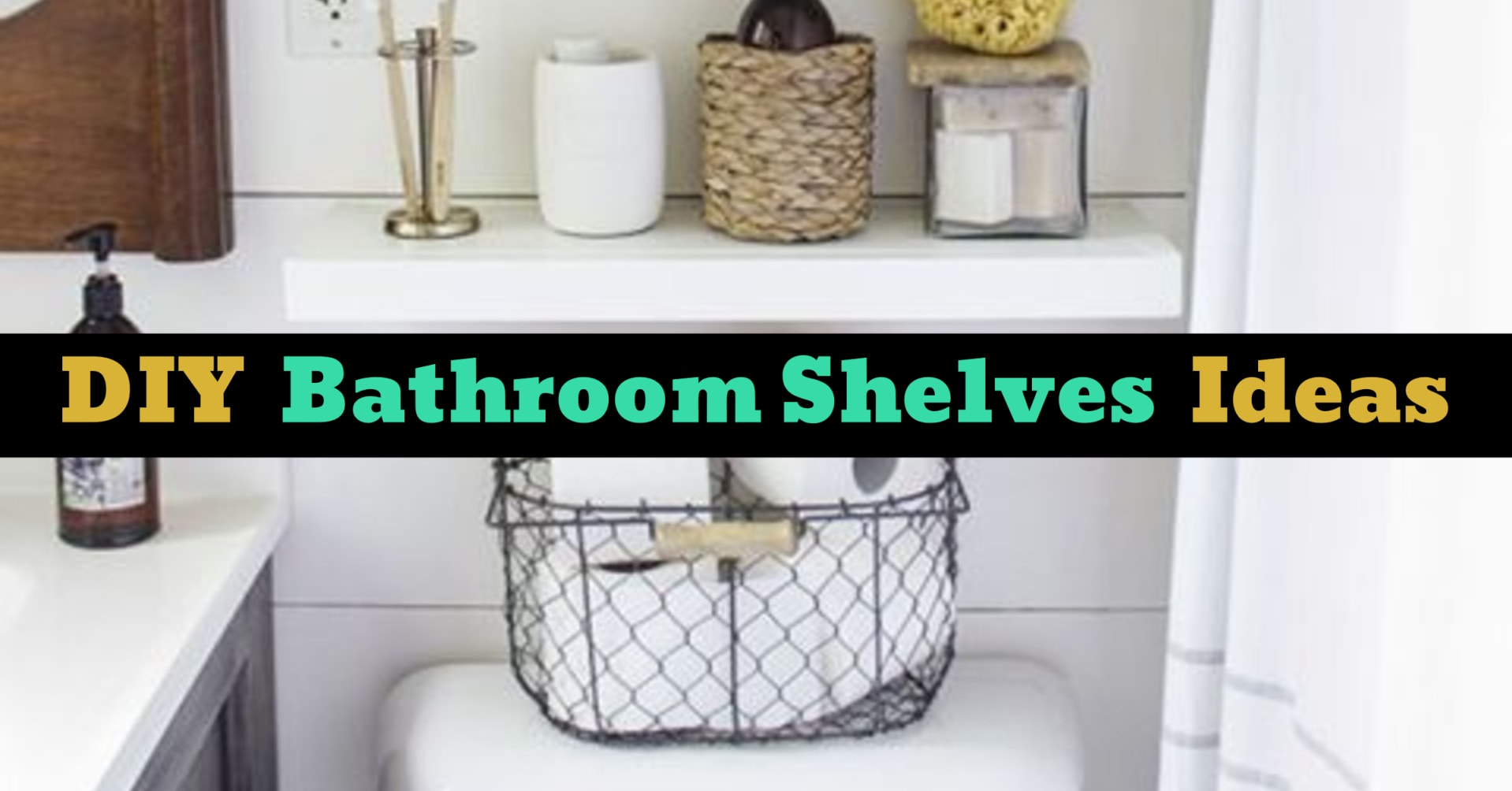 Bathroom Shelves Ideas - Small Bathroom Shelf Ideas For Creative Bathroom Storage On a Budget
