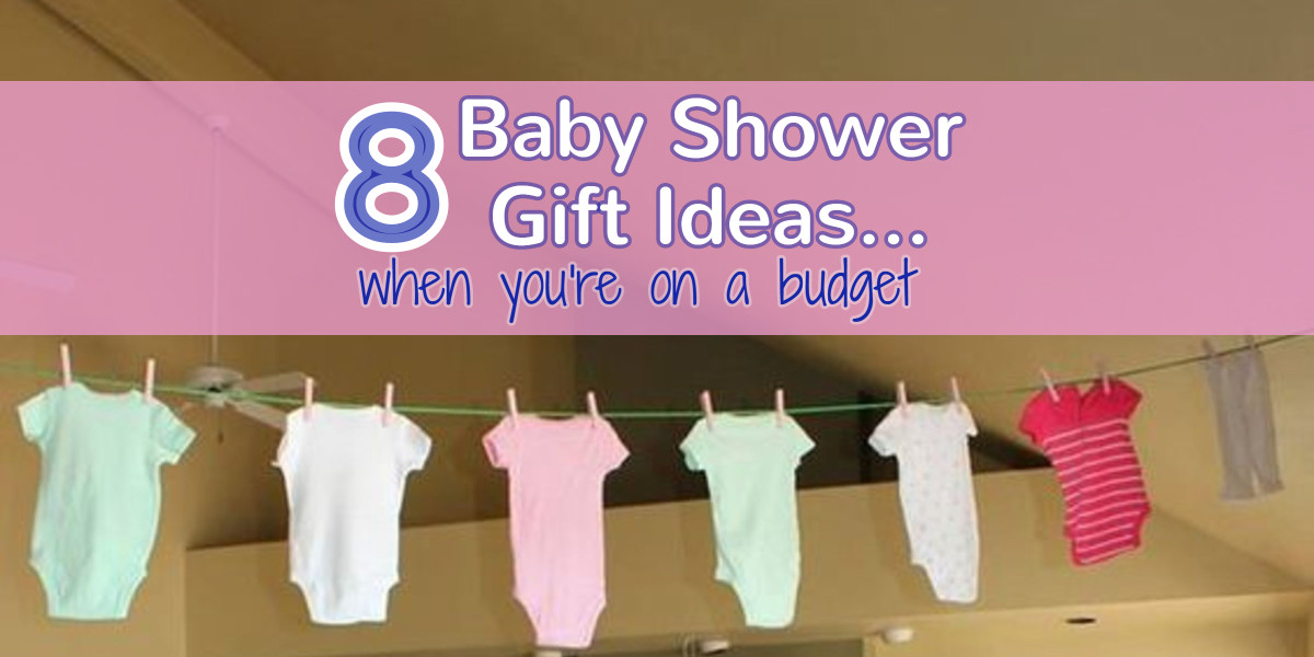 8 Affordable Amp Cheap Baby Shower Gift Ideas For Those On A