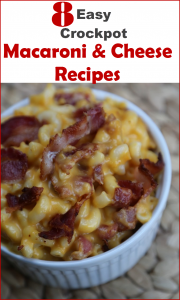 Easy crockpot macaroni and cheese recipes - 8 ways to cook mac and cheese in a slow cooker