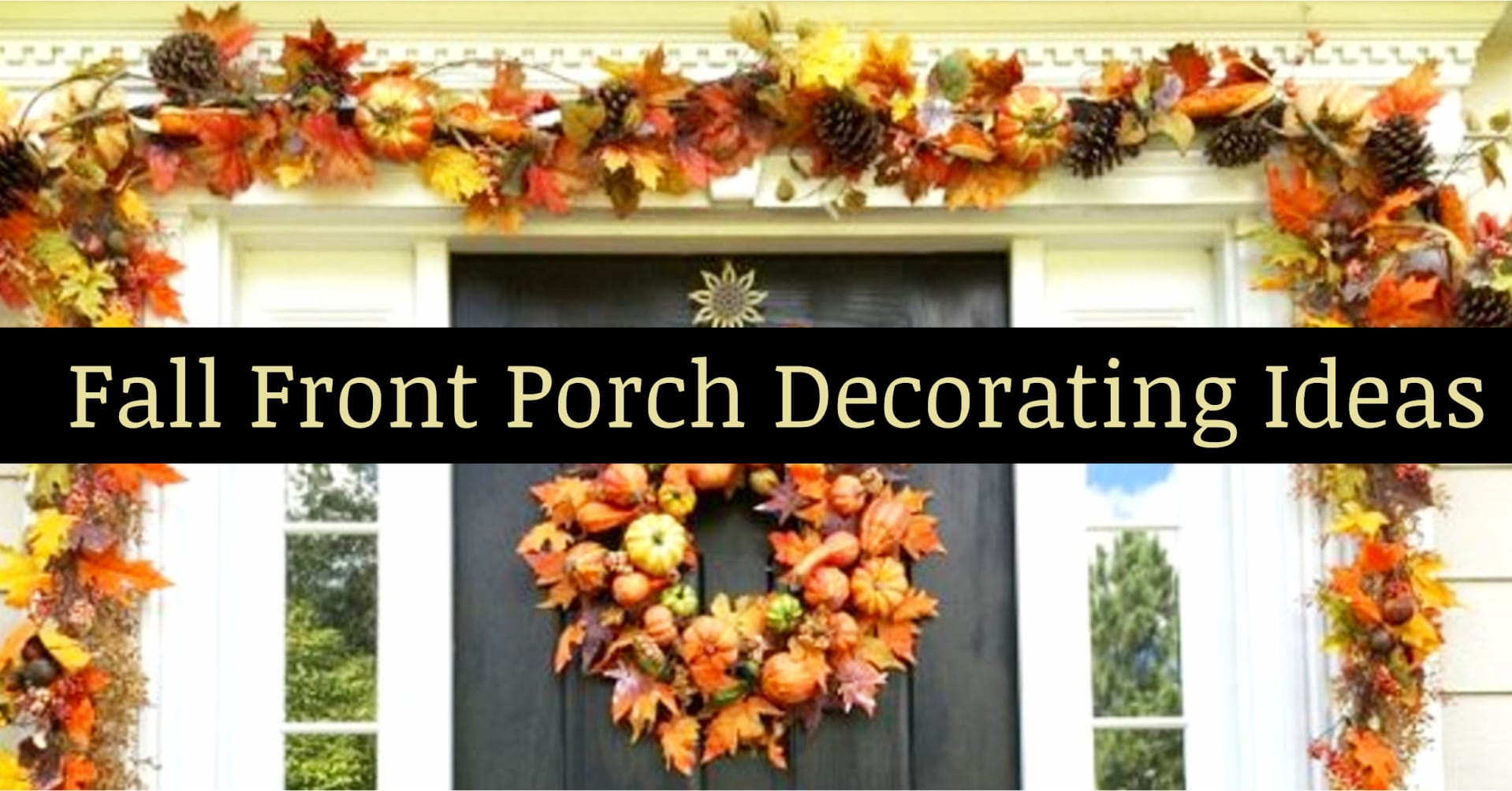 Fall decor ideas for your front porch - decorating for fall on a budget