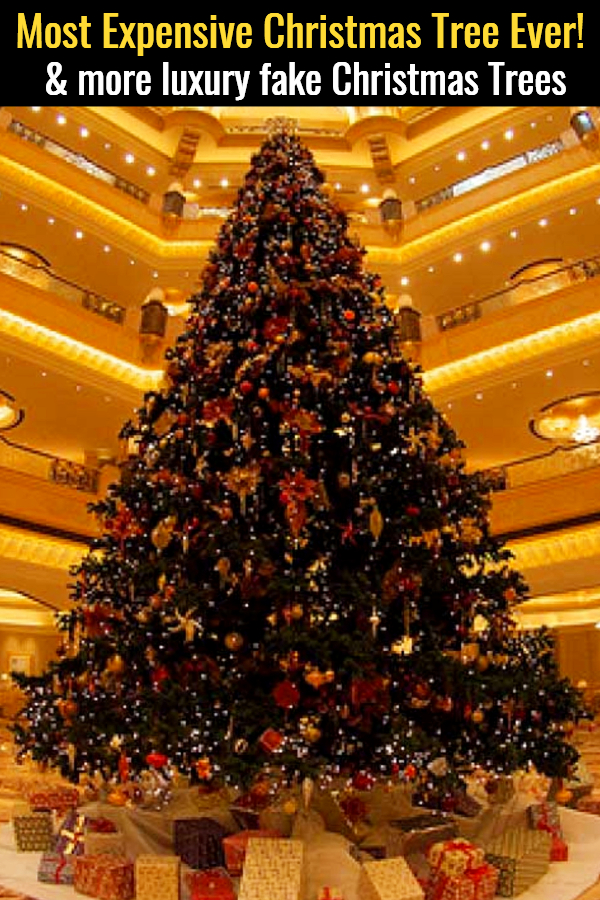 10 Most Expensive Real & Fake Christmas Trees (not cheap, but they are GORGEOUS!)
