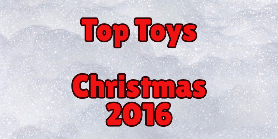 top toys christmas 2016, top toys holiday 2016