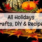 Crafts Recipes DIY ideas and more for all holidays all year long from Involvery.com