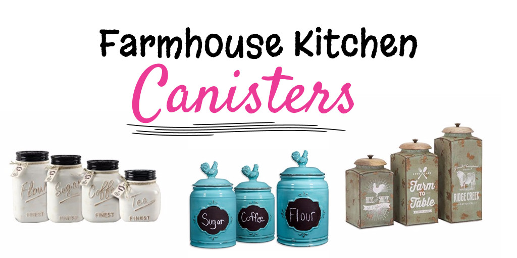 Kitchen Canisters For Farmhouse Kitchens