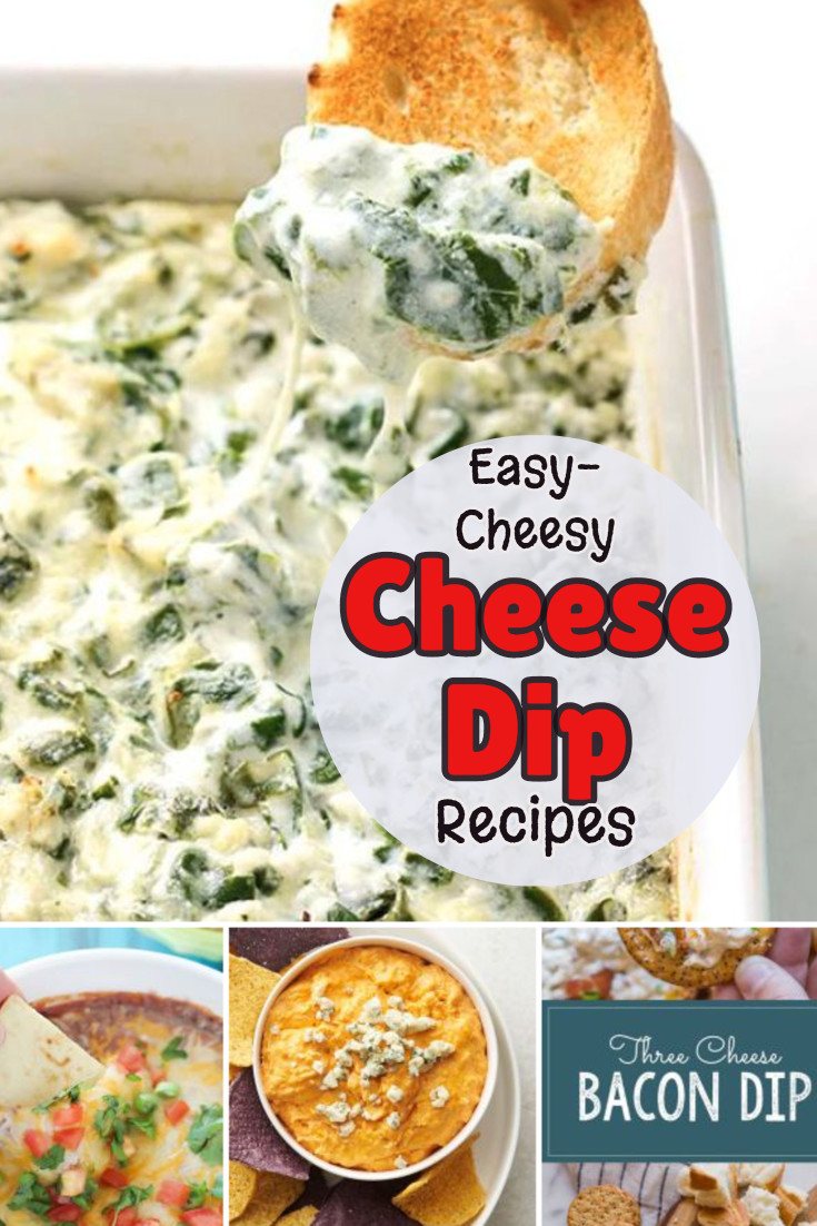 Easy Cheesy Cheese Dip Recipes - Great Appetizer Ideas!