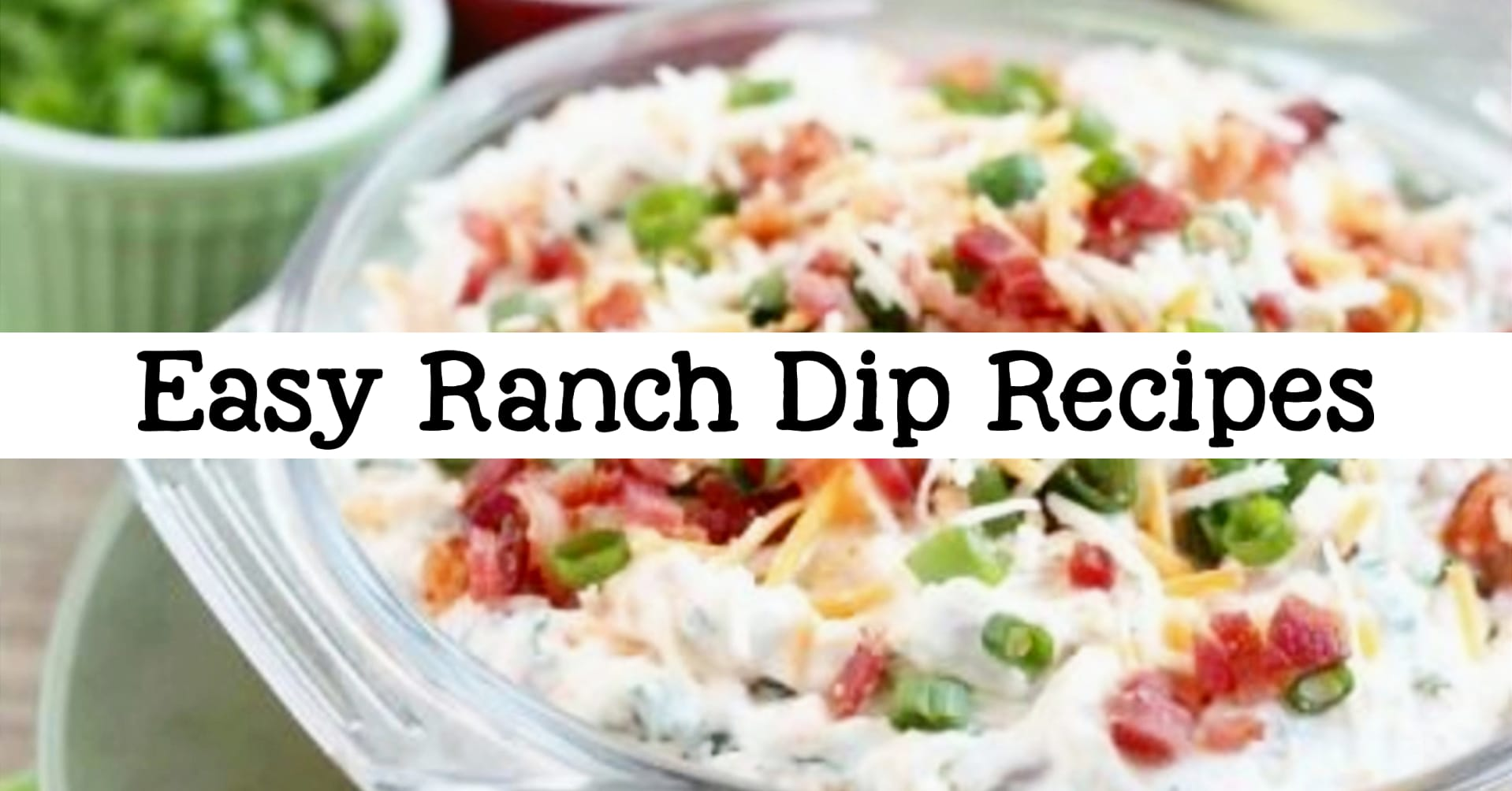 easy ranch dip recipes