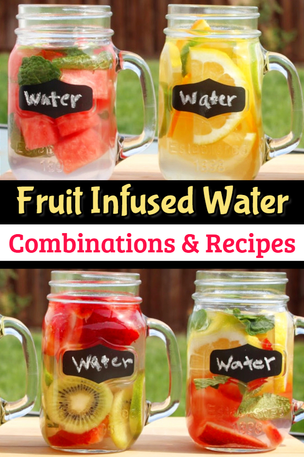Fruit Infused Water Combinations, Recipes and Benefits - Learn how long does fruit infused water last, fruit infused water benefits, infused water for skin AND for weight loss (water is GOOD for you in so many ways!) - infused water combos chart and infused water ideas for fall, spring, summer and winter. Learn how to infuse water and make fruit infused water.