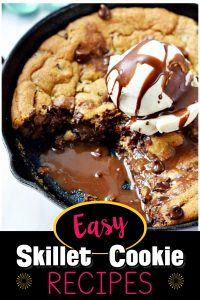 EASY Skillet Cookie Recipes! including 6 inch skillet cookie recipe, hot cookie dough and ice cream recipe, 8 inch skillet cookie recipe, no bake skillet cookies, skillet chocolate chip cookie pioneer woman style, hot cookie dough dessert recipe, skillet cookie premade dough and more mini cast iron skillet dessert recipes. Simple and Deilcious Unique Dessert Ideas!