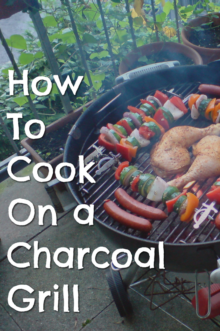 How to cook on a charcoal grill - charcoal grilling 101 for beginners