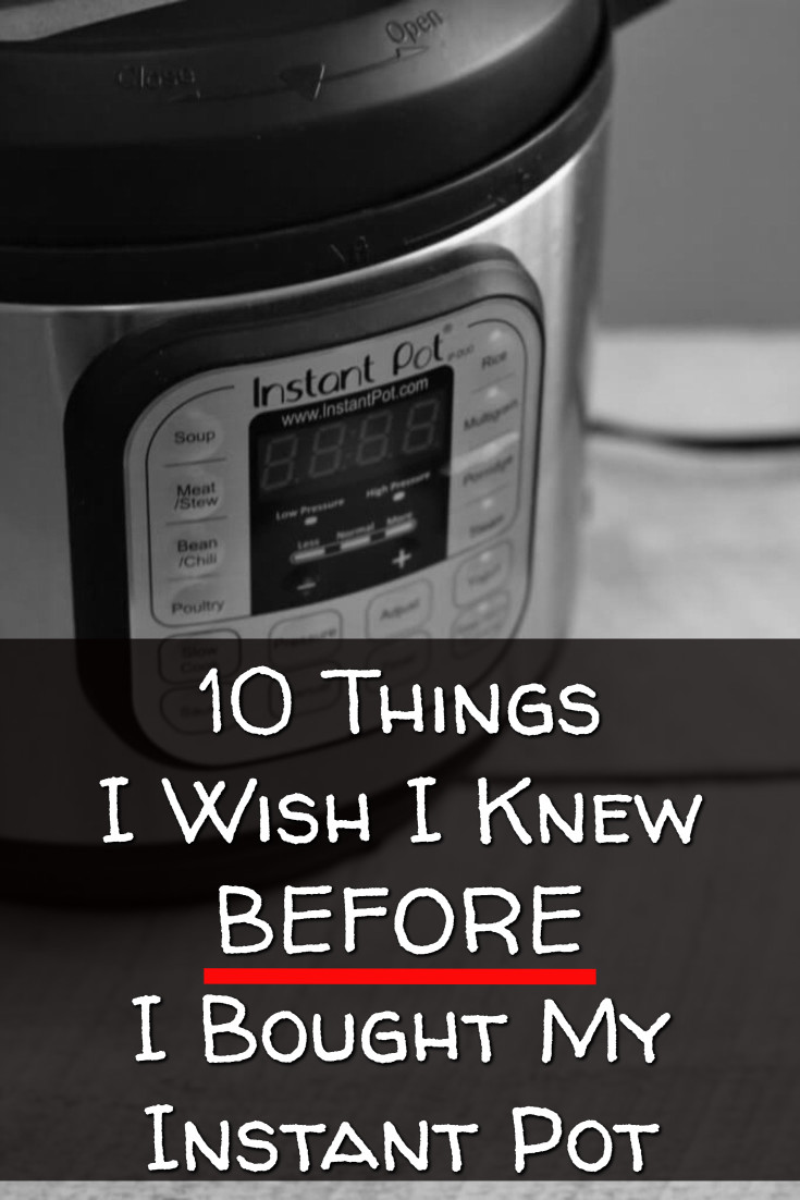 I sure wish I knew these things BEFORE I bought an Instant Pot! Good buying tips for those thinking of buying an Instant Pot one pot pressure cooker.