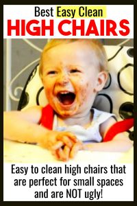 Mom Advice! Best Easy Clean High Chairs! The 7 best easy to clean high chairs that are perfect for small spaces and are NOT ugly