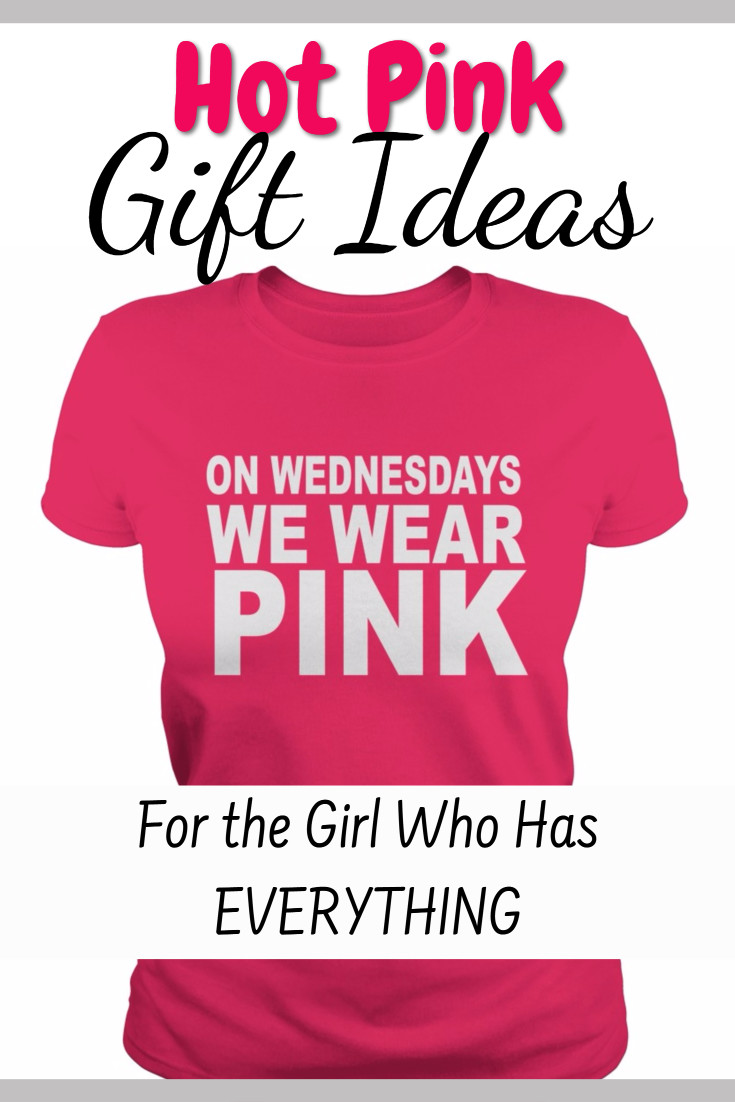 Hot Pink Gift Ideas For The Gal That Loves PINK (but has everything)