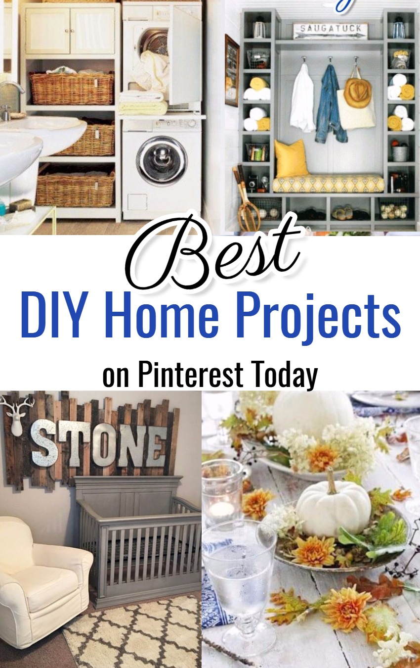 Pinterest DIY Home Projects To Try – Issue 1024