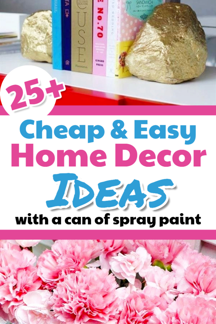 Cheap home decorating ideas - decor on a dime with spray paint - Creative DIY home decorating ideas on a budget