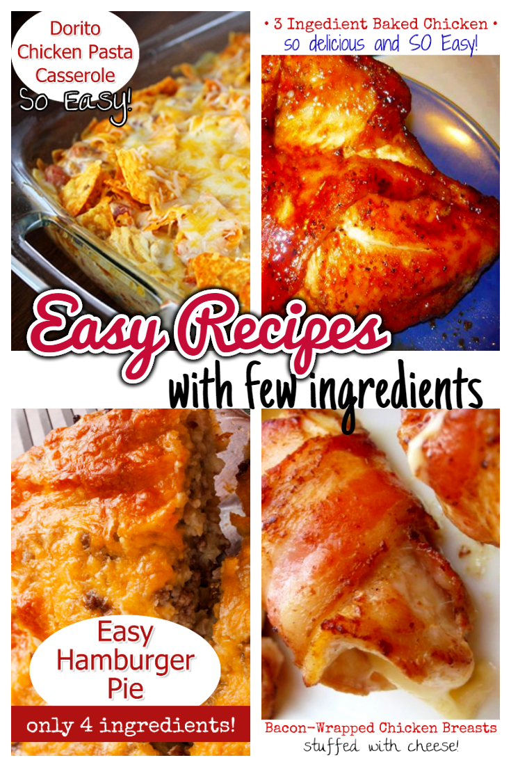 Easy Recipes with Few Ingredients – My Family's Favorite Easy Dinner Recipes
