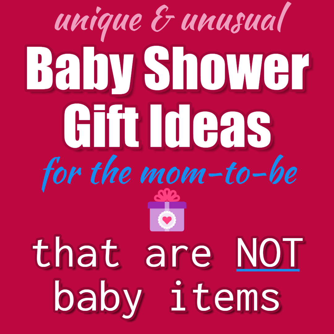 Baby Shower Gifts for Mom (NOT Baby) - October 2019 Gift ideas
