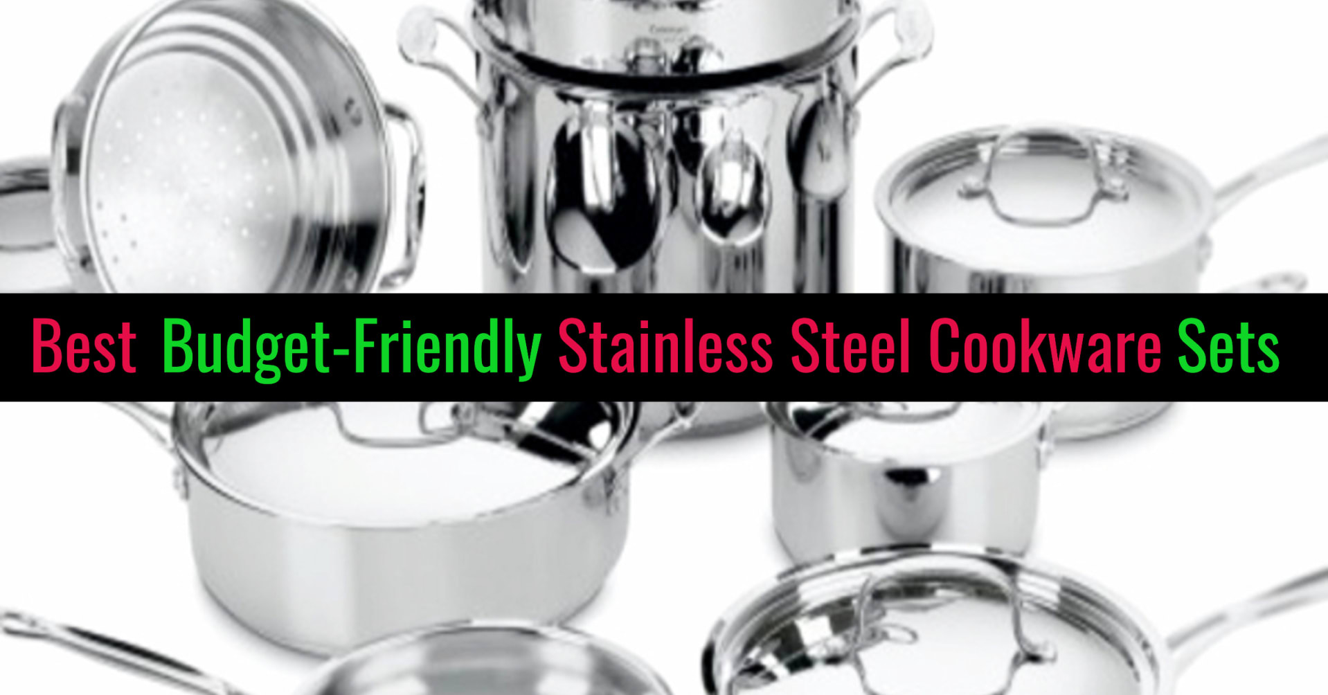 Best stainless steel cookware sets on a budget - stainless steel cookware pros and cons - best stainless steel cookware for the money