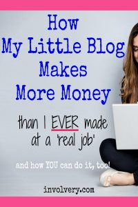 How My Blog Makes Money (and YES, You can do it too!)