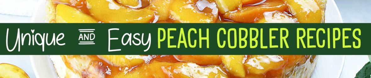 peach recipes - fresh peach dessert recipes - easy desserts to impress - easy dessert recipes with few ingredients - peach cobble recipes - yum! peach cobbler with bisquit topping, fresh peach cobbler or canned, healthy sugar free peach cobbler, peach cobbler cupcakes and peach cobbler CHEESECAKE