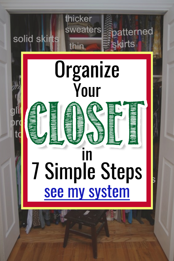 Easy DIY Closet Organizing System in 7 Easy Steps - How to declutter and organize your closet FAST