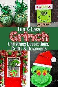 EASY handmade Grinch Christmas ornaments, decorations and craft projects for kids to make