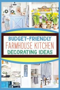Farmhouse Kitchens! Affordable farmhouse kitchen decor ideas on a budget - cheap and budget-friendly ways to decorate a farmhouse kitchen or country living cottage kitchen in your house on a budget