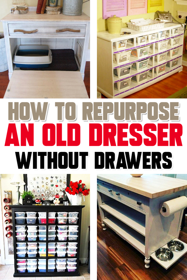 How To Repurpose a Dresser Without Drawers – 9 DIY Dresser Makeover Ideas
