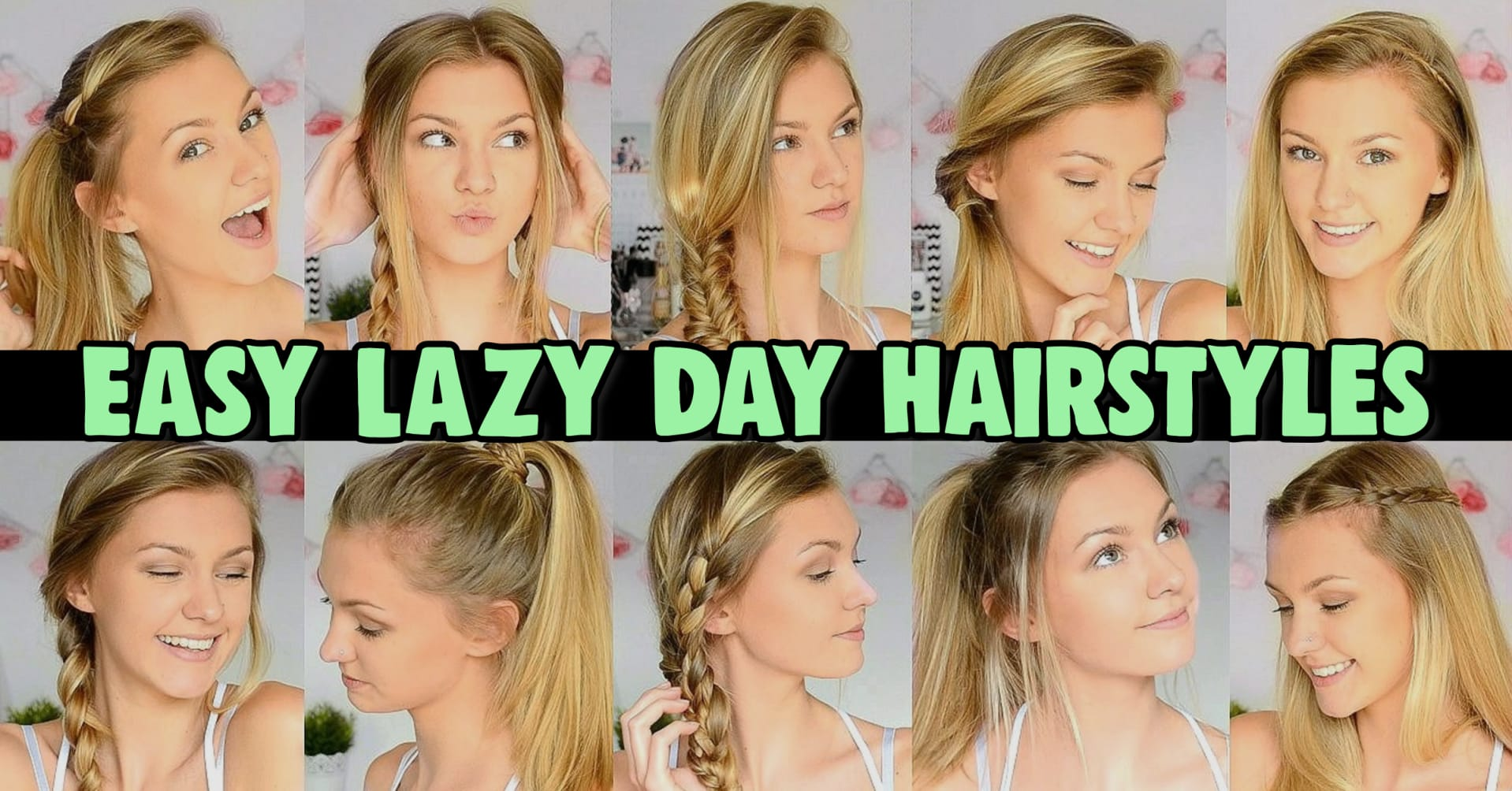 Lazy hairstyles - easy lazy day hairstyle ideas for running late day or those lazy girl lazy days