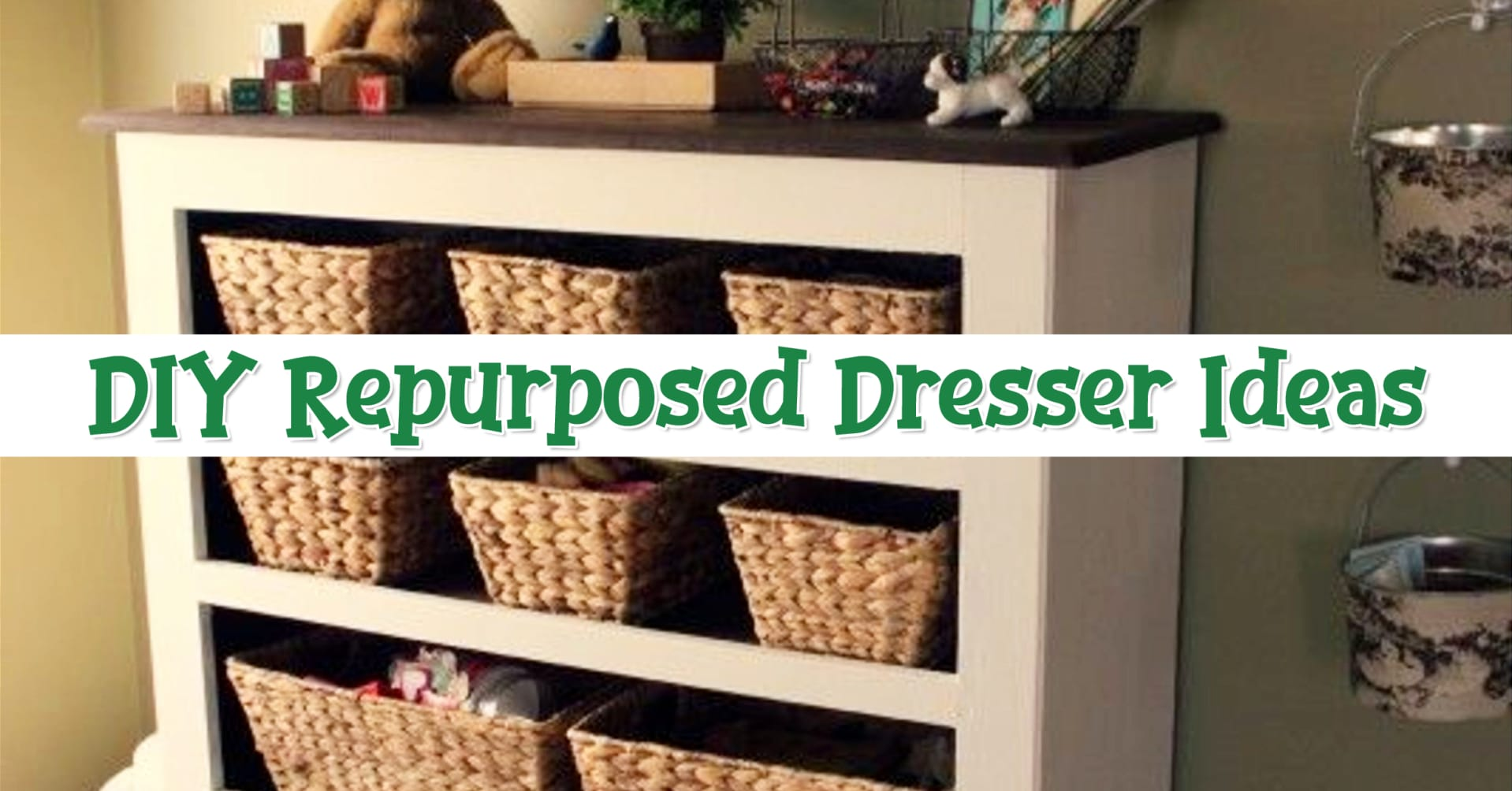 repurposed dresser ideas