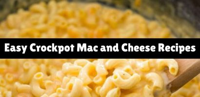 8 EASY Crockpot Mac and Cheese Recipes (simple one pot slow cooker macaroni and cheese)