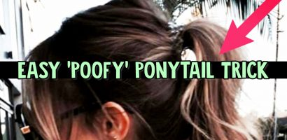TIP: A Better and Sassier Poofy Ponytail in Less Than 5 Minutes