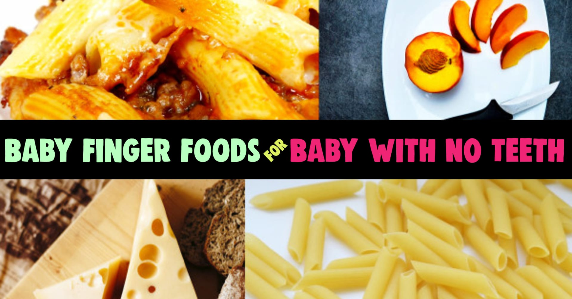 Baby Finger Foods! Finger foods for baby with no teeth - 11 month old baby food list and 10 month old baby food recipes. Baby finger foods 10 months, 7 months, 6 months or for any baby without teeth yet to chew. Easy baby meals and finger foods!