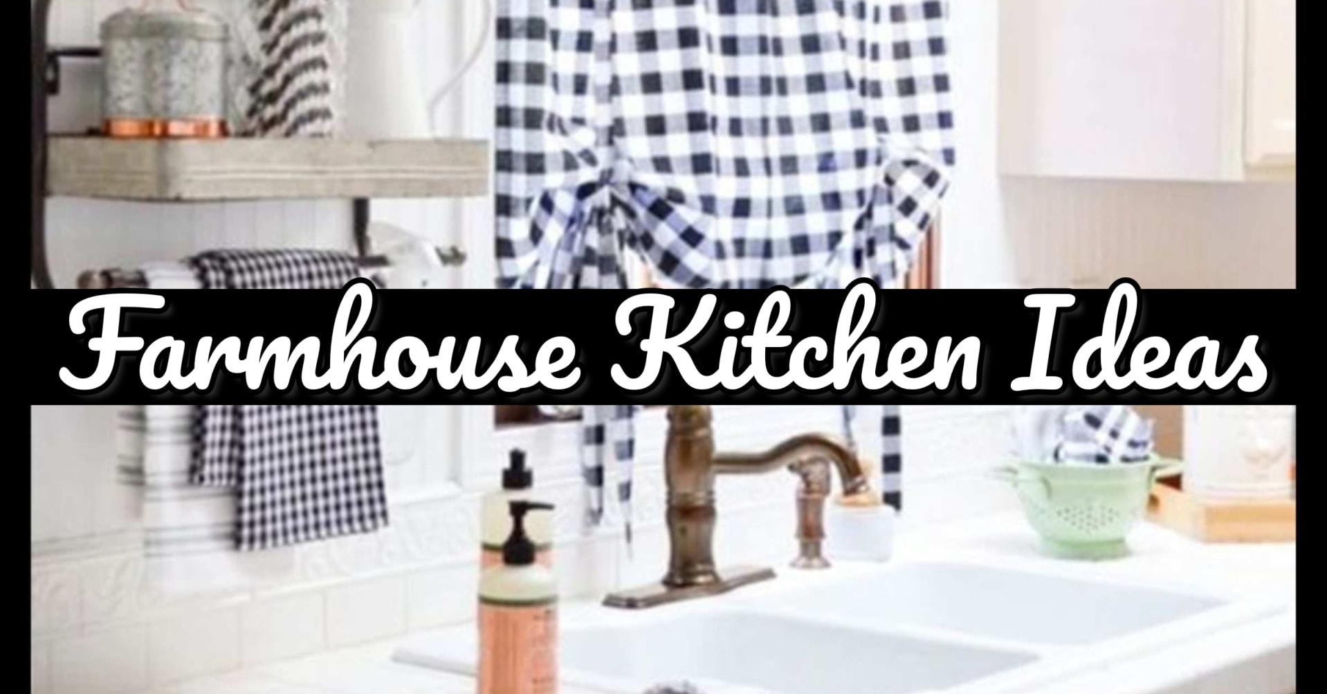 farmhouse kitchen decor ideas on a budget