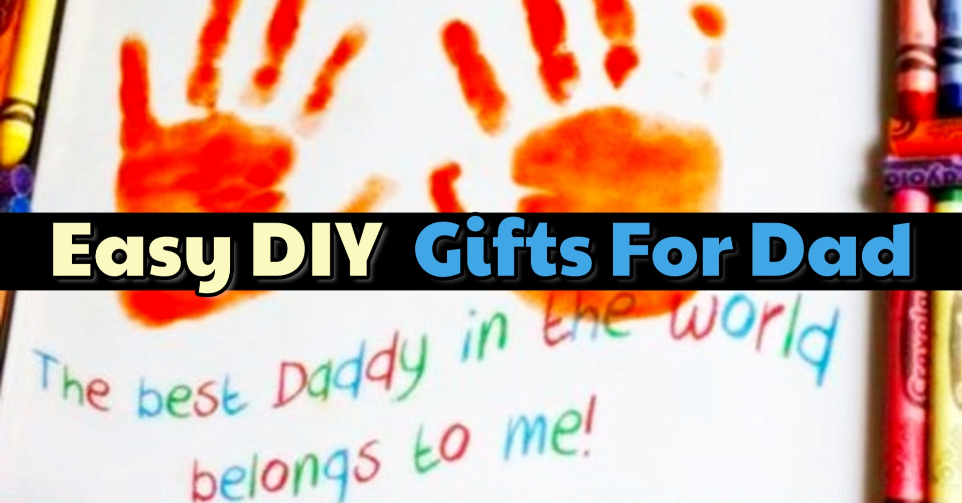 easy DIY gifts for dad kids can make