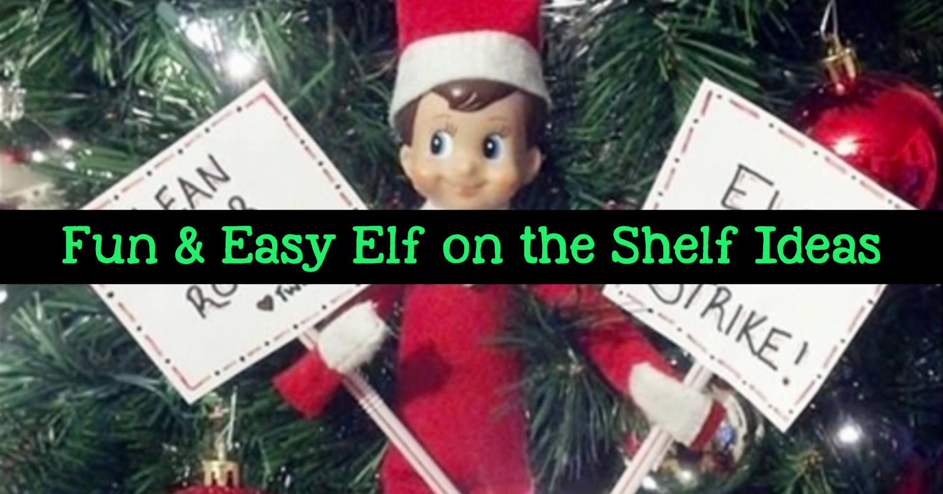 Elf on the Shelf Ideas - Funny, hilarious, easy and last minute elf on the shelf ideas for kids