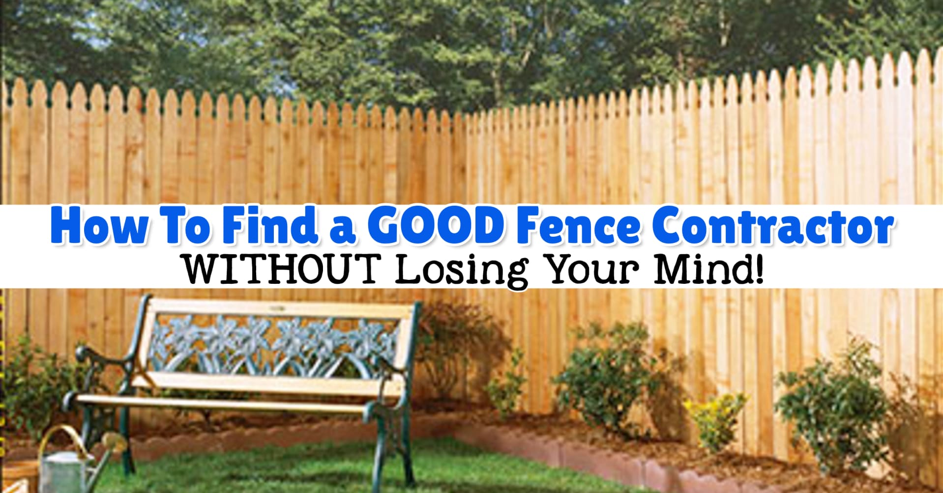Fence Contractors – How To Hire a Local Fence Installer - How To Find a GOOD Fence Contractor - fence companies near me - questions to ask a fence contractor - fence companies in the area - commerical contractors near me - garden fencing contractors near me - vinyl fence installation companies - home fence contractors - yard fencing contractors - house fence installation - fence builders around me - fence installation contractors
