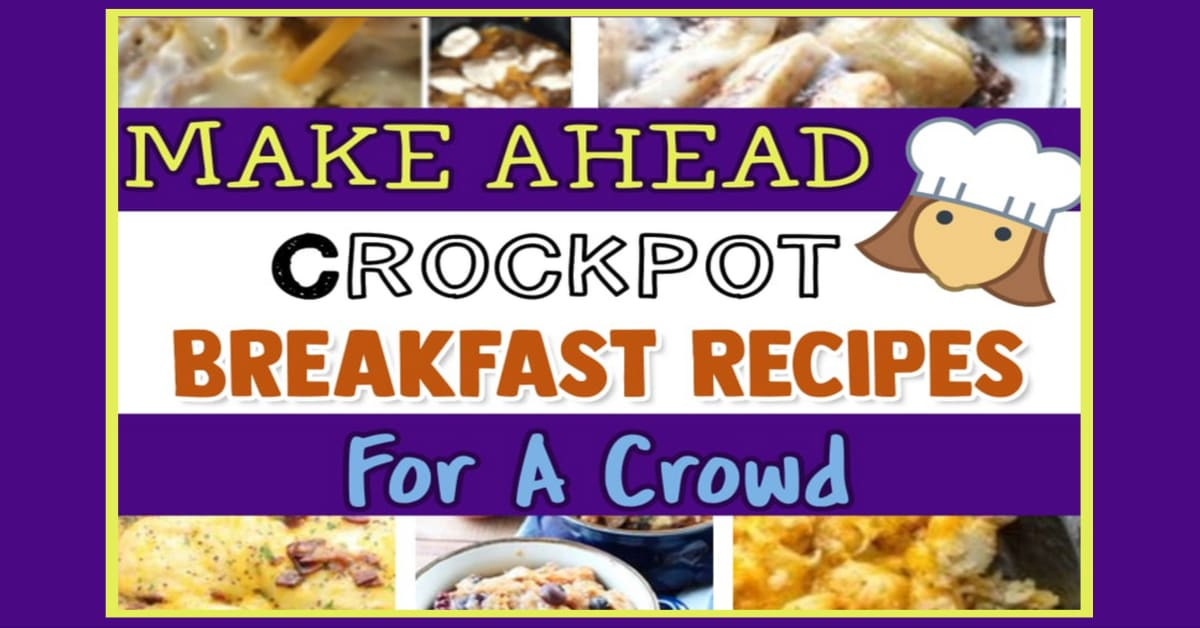 Overnight crockpot breakfast recipes and breakfast ideas for a crowd